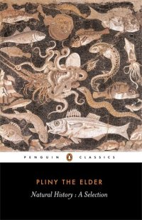 Natural History: A Selection by Pliny (1991, Penguin Classics)