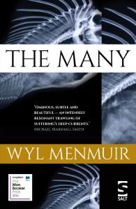 The Many by Wyl Menmuir (2016, Salt Publishing)